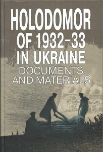 Holodomor of 1932-33 in Ukraine Documents and Materials