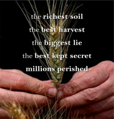 Two older aged hands holding wheat, symbolic of the Holodomor. Over top the image is written: The richest soil The best harvest The biggest lie the best kept secret Millions perished