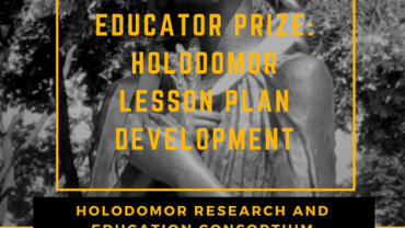 2018 HREC Educator Prize: Holodomor Lesson Plan Developme...