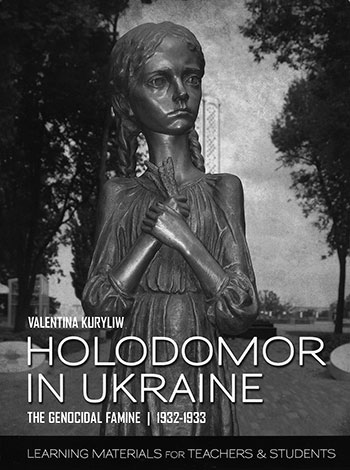 Resource for teachers and students about the Holodomor