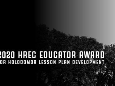 2020 HREC Educator Award for Holodomor Lesson Plan Development