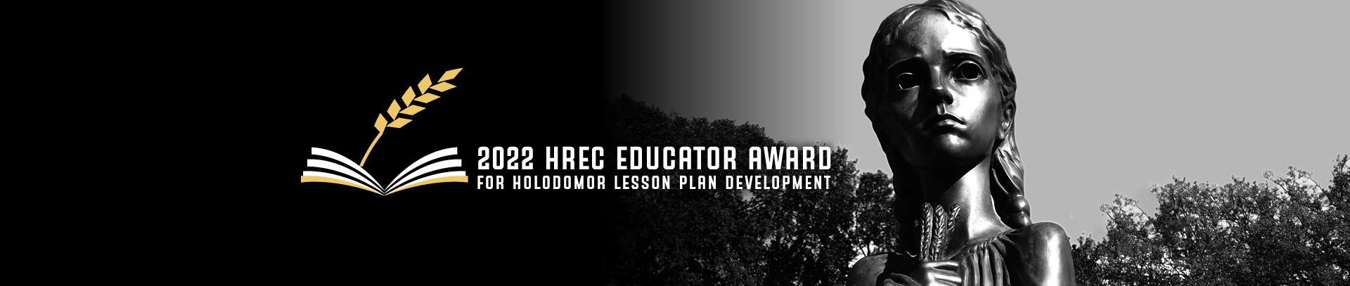 2022 HREC Educator Award for Holodomor Lesson Plan Development