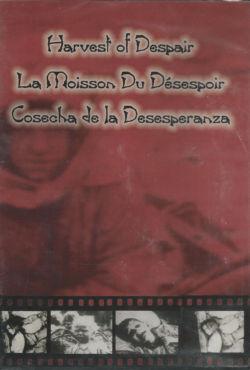 Harvest of Despair - DVD