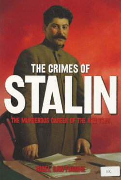The Crimes of Stalin - Cawthorne